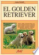 libro El Golden Retriever: Orígenes   Estándar   Elección Del Cachorro   Cría Y Normas Elementales De Educación   Alimentación Higiene