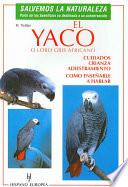 libro El Yaco O Loro Gris Africano