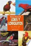 libro Manual Práctico De Loris Y Loriquitos