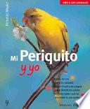 libro Mi Periquito Y Yo