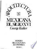 libro Arquitectura Mexicana Del Siglo Xvi