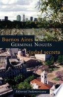 libro Buenos Aires, Ciudad Secreta