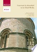 libro Construir La Identidad En La Edad Media