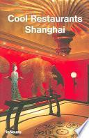 libro Cool Restaurants Shanghai