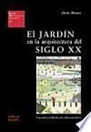 libro El Jardín En La Arquitectura Del Siglo Xx