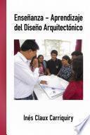 libro Enseñanza Aprendizaje Del Diseño Arquitectónico