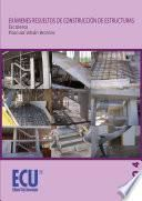 libro Exámenes Resueltos De Construcción De Estructuras. Escaleras. Tomo 4
