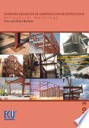 libro Exámenes Resueltos De Construcción De Estructuras. Estructuras Metálicas. Tomo Iii