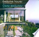 libro Exclusive Houses, Sea And Mountain/ Casas Exclusivas, Mar Y Montana