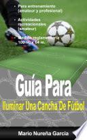 libro Guía Para Iluminar Una Cancha De Fútbol