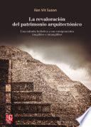 libro La Revaloración Del Patrimonio Arquitectónico