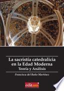libro La Sacristía Catedralicia En La Edad Moderna
