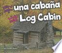 libro Look Inside A Log Cabin