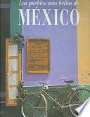 libro Los Pueblos Más Bellos De México