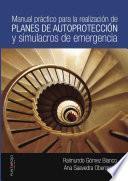 libro Manual Práctico Para La Realización De Planes De Autoprotección Y Simulacros De Emergencia