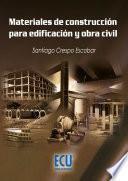 libro Materiales De Construcción Para Edificación Y Obra Civil