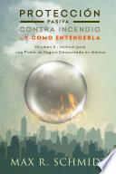 libro Protección Pasiva Contra Incendio …y Como Entenderla