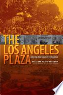 libro The Los Angeles Plaza