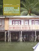 libro Vivienda Y Arquitectura Tradicional En El Pacífico Colombiano