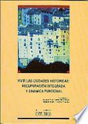libro Vivir Las Ciudades Históricas