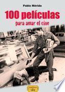 libro 100 Películas Para Amar El Cine
