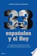 libro 33 Españoles Y El Rey