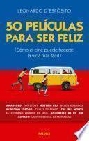 libro 50 Películas Para Ser Feliz