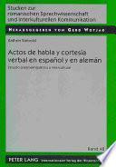 libro Actos De Habla Y Cortesía Verbal En Español Y En Alemán