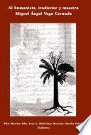 libro Al Humanista, Traductor Y Maestro Miguel Ángel Vega Cernuda