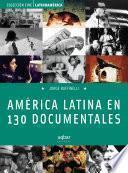 libro América Latina En 130 Documentales