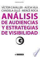libro Análisis De Audiencias Y Estrategias De Visibilidad