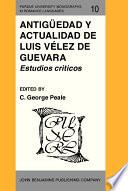 libro Antigüedad Y Actualidad De Luis Vélez De Guevara