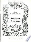 libro Arte Y Folklore En Mexican Folkways