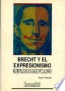 libro Brecht Y El Expresionismo