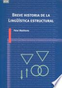 libro Breve Historia De La Lingüística Estructural