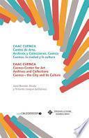 libro Caac Cuenca. Colecciones Y Archivos De Arte Contemporáneo