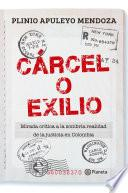 libro Cárcel O Exilio
