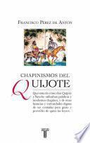 libro Chapinismos Del Quijote