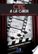 libro Cine A La Carta: Una Película Para Cada Momento