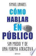 libro Cómo Hablar En Público.