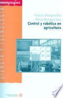 libro Control Y Robótica En Agricultura