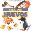 libro Crea Con Huevos