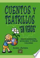 libro Cuentos Y Teatrillos  En Verde