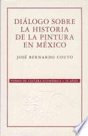 libro Diálogo Sobre La Historia De La Pintura En México