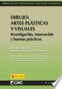 libro Dibujo: Artes Plásticas Y Visuales. Investigación, Innovación Y Buenas Prácticas
