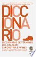 libro Diccionario De Términos Del Calzado E Industrias Afines