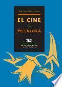 libro El Cine Y La Metáfora