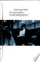 libro El Encuadre Cinematográfico