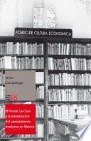 libro El Fondo, La Casa Y La Introducción Del Pensamiento Moderno Y Universal Al Español