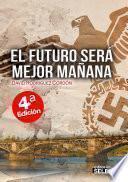 libro El Futuro Será Mejor Mañana